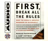 First, Break All The Rules: What The Worlds Greatest Managers Do Differently.