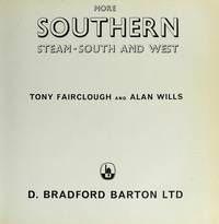 More Southern Steam: South and West