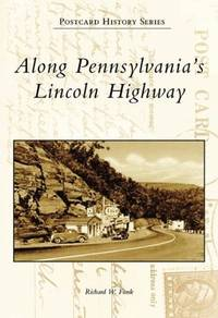 Along Pennsylvania's  Lincoln Highway (PA) (Postcard History Series)