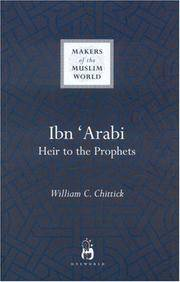 Ibn 'Arabi Heir to the Prophets