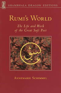 I Am Wind You Are Fire : The Life and Work of Rumi