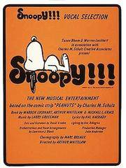Snoopy!!! Vocal Selection by  Hal Hackady - 1st - 1981-01-01 - from Blind Pig Books and Biblio.com