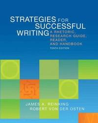 image of Strategies for Successful Writing: A Rhetoric, Research Guide, Reader, and Handbook (10th Edition)