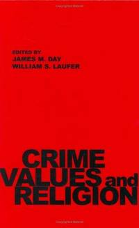 Crime, Values, and Religion by  William S. (Editors)  James M.; Laufer - Hardcover - 1987 - from Bookmarc's and Biblio.com