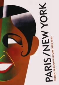 PARIS / NEW YORK: Design, Fashion, Culture 1925-1940