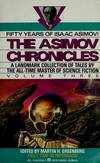 image of The Asimov Chronicles: Fifty Years of Isaac Asimov, Vol. 1
