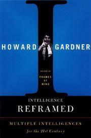 Intelligence Reframed: Multiple Intelligences for the 21st Century