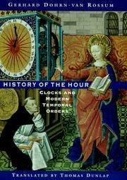 History of the Hour  Clocks and Modern Temporal Orders