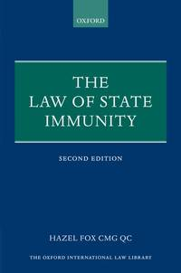 The Law of State Immunity (Oxford International Law Library) Fox