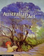 BROUGHT TO LIGHT: AUSTRALIAN ART 1850-1965