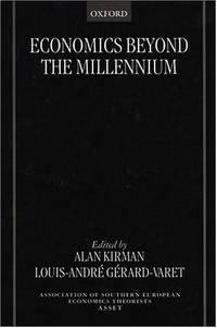 Economics Beyond the Millennium.