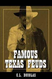 Famous Texas Feuds.