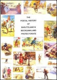 The Postal History of Basutoland & Bechuanaland Protectorate