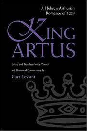 King Artus: A Hebrew Arthurian Romance of 1279 by Curt Leviant - Paperback - 2003 - from Revaluation Books (SKU: x-0815630115)