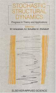 Stochastic Structural Dynamics: Progress in Theory and Applications