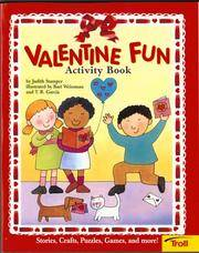 Valentine Fun Activity Book (Happy Valentine's Day!)