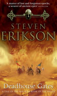 Deadhouse Gates by  Steven Erikson - Paperback - from A - Z Books and Biblio.co.uk