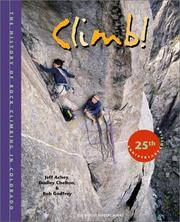 Climb! The History of Rock Climbing in Colorado