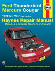 Ford Thunderbird and Mercury Cougar, 1989-1997 (Haynes Manuals)
