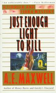 Just Enough Light to Kill: a Fiddler & Fiora Mystery