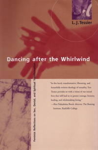 Dancing After the Whirlwind: Feminist Reflections on Sex, Denial, and Spiritual Transformation.
