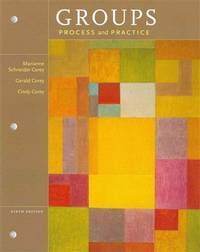 Groups: Process and Practice, Loose-leaf Version by Corey, Marianne Schneider; Corey, Gerald; Corey, Cindy