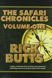 The Safari Chronicles Vol. 1