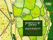Journeys of Frodo- An Atlas of J.R.R. Tolkien's The Lord of the Rings
