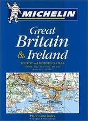 Michelin Tourist and Motoring Atlas : Great Britain and Ireland
