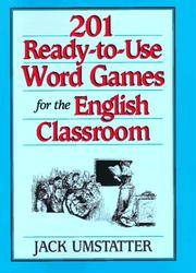 201 Ready-to-Use Word Games for the English Classroom (J-B Ed: Ready-to-Use Activities)