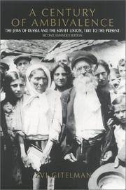 image of A Century of Ambivalence: The Jews of Russia and the Soviet Union, 1881 to the Presentsecond, Expanded Edition