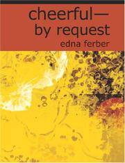 Cheerful?By Request by Edna Ferber - Paperback - 2006-11-08 - from Ergodebooks and Biblio.com