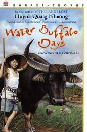 Water Buffalo Days: Growing Up in Vietnam