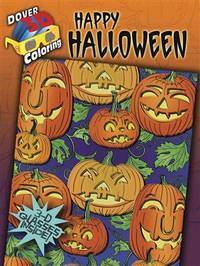 HAPPY HALLOWEEN: 3-Dimensional Coloring Book (O)