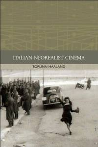Italian Neorealist Cinema (Traditions in World Cinema)