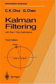 KALMAN FILTERING: WITH REAL-TIME APPLICATIONS (SPRINGER SERIES IN INFORMATION SCIENCES, 17)