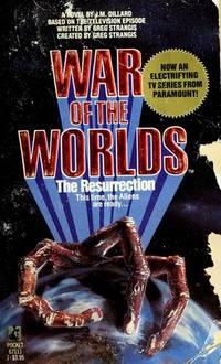 War of the Worlds: The Resurrection J.M. Dillard