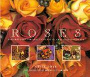 Roses - Inspirations for Beautiful Gifts, Crafts and Displays