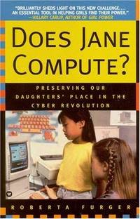 Does Jane Compute?  Preserving Our Daughters' Place in the Cyber Revolution