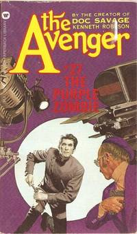 The Purple Zombie (The Avenger, No. 27) by Ron (as Kenneth Robeson) Goulart - Paperback - 1974-03-04 - from Books Express (SKU: 0446756113)