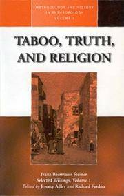 Taboo, Truth and Religion (Methodology & History in Anthropology)
