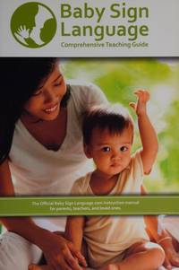 Baby Sign Language Comprehensive Teaching Guide
