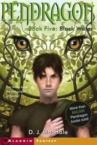 Black Water (Pendragon #5)