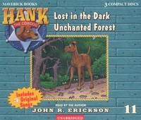Hank the Cowdog Lost in the Dark Unchanted Forest