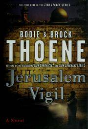 Jerusalem Vigil: The First Book in the Zion Legacy Series