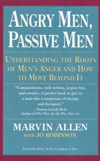 Angry Men, Passive Men