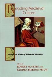 Reading medieval culture : essays in honor of Robert W. Hanning / edited by Robert M. Stein and...