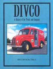 Divco: A History of the Truck and Company
