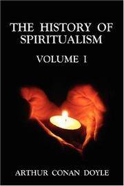 image of The History of Spiritualism Volume 1: v. 1