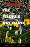 Marble Orchard, The A Black Mask Boys Mystery Novel Featuring Raymond Chandler, Dashiell Hammett,...